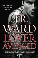 The Black Dagger Brotherhood: Lover Avenged Bk. 7 by J. R. Ward (2009,...