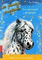 Les poneys magiques, Tome 5 : Le carrousel magique de Bent... | Livre | état bon