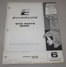 Parts Book Evinrude 6 HP Fisherman 6002B 6003B Ersatzteilkatalog Stand 1970!