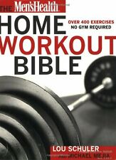 The Mens Health Home Workout Bible by Lou Schuler, Michael Mejia