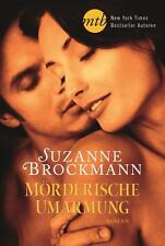 Mörderische Umarmung von Suzanne Brockmann, UNGELESEN