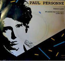PAUL PERSONNE barjo land/m'laisse pas tout seul SP 1984