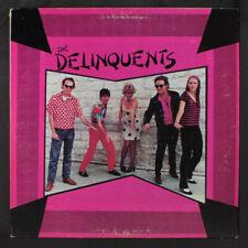 DELINQUENTS: The Delinquents LP (Austin TX '81 bubblegum new wave, insert, woc