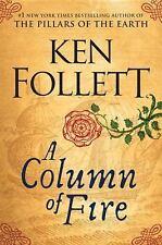 Kingsbridge: A Column of Fire by Ken Follett (2017, Hardcover)