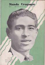 Olympics 1928 Soccer Champion Juan Piriz MUNDO URUGUAYO Magazine