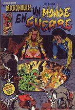 Les Micronautes N°5 - Un monde en guerre - Arédit-Marvel - 1982 - BE