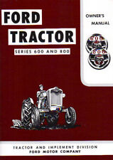 57 58 59 60 61 62 FORD TRACTOR OWNER'S MANUAL-600 & 800