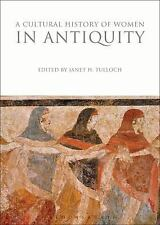 A CULTURAL HISTORY OF WOMEN IN ANTIQUITY - TULLOCH, JANET H. (EDT) - NEW PAPERBA
