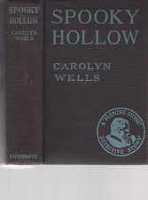 SPOOKY HOLLOW. By Carolyn Wells, Lippincott: 1923. VERY GOOD HARDCOVER.