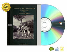 Extinct and vanishing mammals of the Old World (1945) Book On CDROM