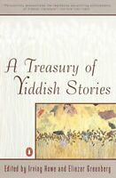 A Treasury of Yiddish Stories: Revised and Updated Edition Paperback Book The