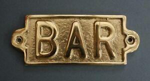BAR BRASS DOOR SIGN NOTICE OLD ANTIQUE STYLE PUB BAR MAN CAVE