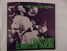"BOW WOW WOW  ""I Want Candy"" PICTURE SLEEVE! BRAND NEW! ONLY NEW COPY ON eBAY!!"