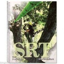 Arborist Book, TCIA Best Practices for Single Rope Technique, 110 Pgs
