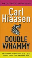 Double Whammy by Hiaasen, Carl Book The Fast Free Shipping