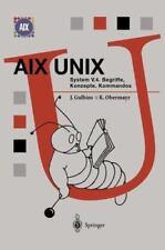 Aix Unix System V.4: Begriffe, Konzepte, Kommandos (springer Compass) (german.
