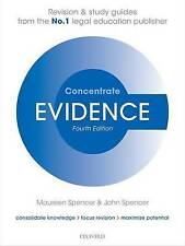 Evidence Concentrate Law Revision and Study Guide 4/e, Good Condition Book, Spen