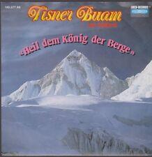 "7"" Tisner Buam aus Südtirol Heil dem König der Berge (Vocal & Instrumental)"