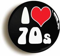 I HEART LOVE 70s RETRO SEVENTIES BADGE BUTTON PIN (1inch/25mm diameter) 1970s