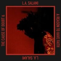 L.A.SALAMI - CAUSE OF DOUBT & A REASON TO HAVE FAITH   CD NEU