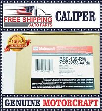 Re-manufactured Motorcraft Rear Brake Caliper BRC-139RM 1999-2007 Ford E250 E350