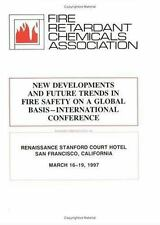 New Developments and Future Trends in Fire Safety on a Global Level (1997,...