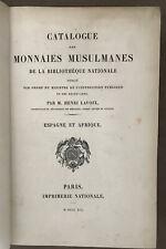 CATALOGUE DES MONNAIES MUSULMANES *ESPAGNE ET AFRIQUE* LAVOIX *1891* ORIGINAL