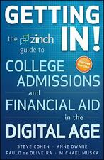 Getting In: The Zinch Guide to College Admissions and Financial Aid in-ExLibrary