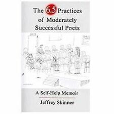 The 6.5 Practices of Moderately Successful Poets: A Self-Help Memoir-ExLibrary