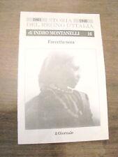 INDRO MONTANELLI STORIA DEL REGNO d'italia 1861 1946 vendo FACCETTA NERA N. 16
