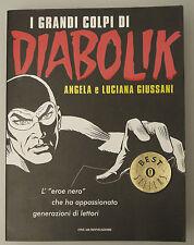 (PRL) I GRANDI COLPI DI DIABOLIK BEST SELLERS I EDIZIONE OSCAR MONDADORI 2001