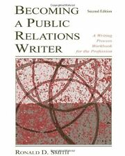 Becoming a Public Relations Writer: A Writing Work