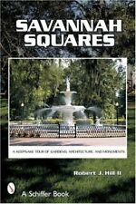 Savannah Squares: A Keepsake Tour of Gardens, Arch
