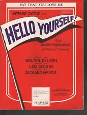 Say That You Love Me 1928 Hello Yourself Sheet Music