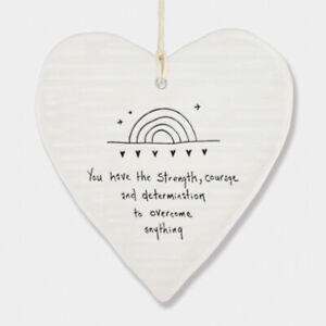 East of India Wobbly White Porcelain Heart You Have Strength Courage Gift 10x9cm