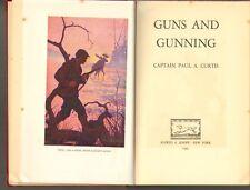 Captain Paul Curtis, GUNS AND GUNNING (1943) illustrated hardback