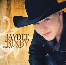 Bixby, Jaydee : Easy to Love CD
