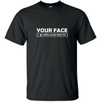 Your face - 3 million people dislike this - Funny Adult T-Shirt Black White S-XL