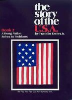 The Story of the U.S.A. (A Young Nation Solves Its Probelms, Book 2) (The Sto...