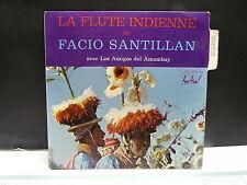 FACIO SANTILLAN / LOS AMIGOS DEL AMAMBAY La flute indienne FY 2479 M