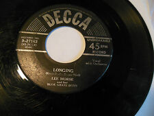 LEE MORSE longing / don't even change a picture on the wall DECCA 45