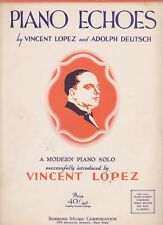 PIANO ECHOES by Vincent Lopez/Adolph Deutsch - 1936 Advanced Piano Solo Scoring