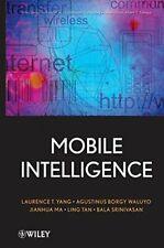Mobile Intelligence: Mobile Computing and Compu, Yang+=