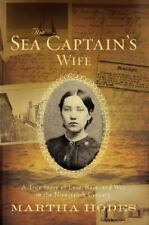 The Sea Captain's Wife : A True Story of Love, Race, and War in the Nineteenth …
