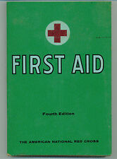 First Aid Textbook, Fourth Edition by The American Red Cross