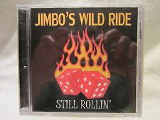 JIMBO'S WILD RIDE - Still Rollin' CD 2007 Brand New/Sealed