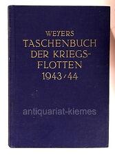 Weyers Taschenbuch der Kriegsflotten 1943 / 44 Reprint 1982