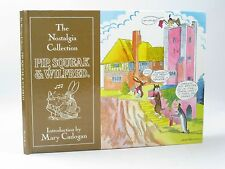 THE NOSTALGIA COLLECTION - PIP, SQUEAK AND WILFRED - Cadogan, Mary.