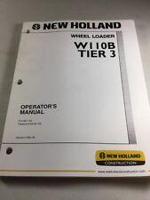 New Holland W110B Tier 3 Wheel Loader Operators Manual