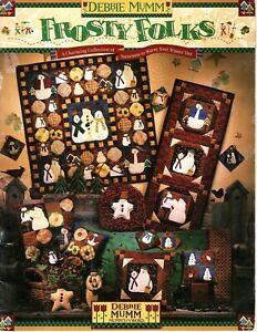 Debbie Mumm's Frosty Folks Quilting Pattern Book - Paperback 1997
